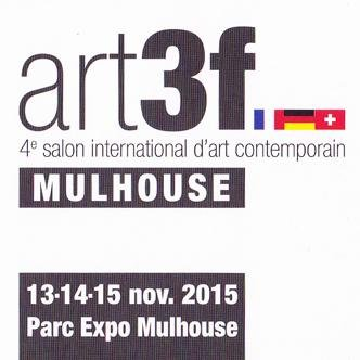 "Art Fair, ""Art 3 F"" – MULHOUSE (FR)"