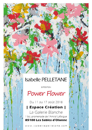 "Exhibition, ""Power Flower"" 2018 – LES SABLES D'OLONNE (FR)"