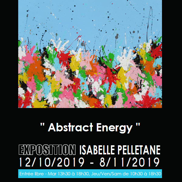 "Exhibition solo, ""Abtract Energy"", Arts2be Gallery – WAVRE (BE)"